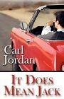 It Does Mean Jack Jordan Romance America Star Books Paperback 9781456084738