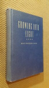 SIGNED-GROWING-INTO-LIGHT-by-Max-Freedom-Long-1955-Hardcover-HUNA-MAGIC-RARE-1st