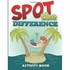 Spot the Difference Activity Book by Speedy Publishing LLC (Paperback / softback, 2014)
