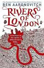 Rivers of London by Ben Aaronovitch (Paperback, 2011)