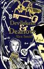 Devilskein and Dearlove by Alex Smith (Paperback, 2014)