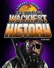 The World's Wackiest History by Christopher Forest (Paperback, 2016)