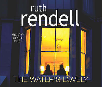 The Water's Lovely by Ruth Rendell (CD-Audio, 2006)D0197