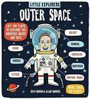 Little Explorers: Outer Space by Ruth Martin (Hardback, 2016)