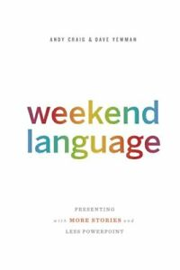 Weekend-Language-Presenting-with-More-Stories-and-Less-PowerPoint