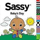 Sassy Baby's Day by Penguin Putnam Inc (Board book, 2014)
