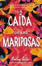 EL OTO±O DE LAS MARIPOSAS / THE FALL OF BUTTERFLIES