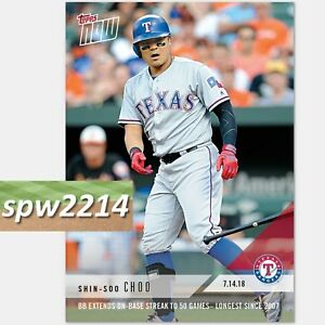 Details About 2018 Topps Now Shin Soo Choo 459 50 Game On Base Streak
