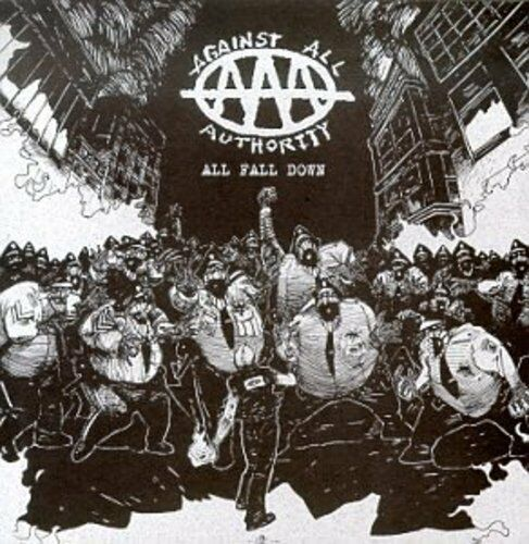 Against All Authority - All Fall Down [New CD]