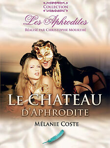 Aphrodite-Melanie-Coste-Le-Chateau-d-039-Aphrodite-Aphrodite-039-s-Castle-DVD