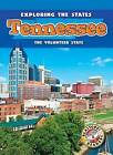 Tennessee: The Volunteer State by Amy Rechner (Hardback, 2013)