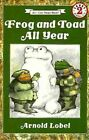 Frog and Toad All Year by Arnold Lobel 9780064440592 Paperback 1984
