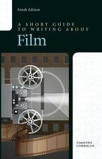 A Short Guide to Writing about Film by Timothy Corrigan (2014, Paperback)