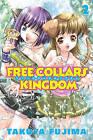 Free Collars Kingdom 2 by Takuya Fujima (Paperback, 2007)