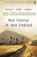Good, Not Untrue and Not Unkind, O'Loughlin, Ed, Book