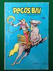 PECOS BILL n.1 il leggendario eroe del west , Ed. Epierre (1978)