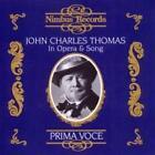 Thomas In Opera & Song/Prima Voce von John Charles Thomas (2014)