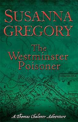 1 of 1 - The Westminster Poisoner: 4 by Susanna Gregory (Paperback, 2009)
