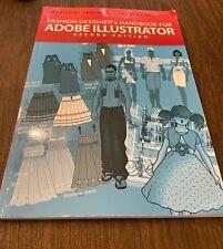 Fashion Designer S Handbook For Adobe Illustrator By Frances Vereker And Marianne Centner 2011 Trade Paperback For Sale Online Ebay