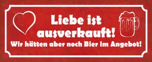 Love Sold Out Beer Yet As Tin Sign Shield Tin Sign 10 X 27 CM K0560
