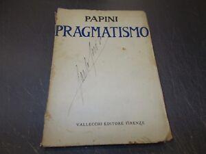 GIOVANNI-PAPINI-PRAGMATISMO-1903-1911-VALLECCHI-1920-SECONDA-EDIZIONE