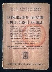 LA-PRATICA-DELLE-LIMITAZIONI-E-DELLE-SERVITU-PREDIALI-A-Lo-Bianco-1950