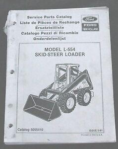 ORIGINAL NEW HOLLAND L-554 SKID STEER LOADER TRACTOR PARTS