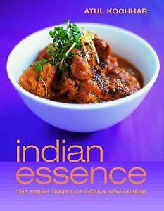 Indian-Essence-The-Fresh-Tastes-of-India-039-s-New-Cuisine-by-Atul-Kochhar