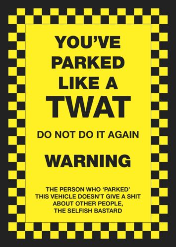 6 x You've Parked Like a T**t Novelty Joke Parking Ticket Stickers