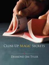 Dover Magic Bks.: Close-Up Magic Secrets by Diamond Jim Tyler (2011, Paperback)