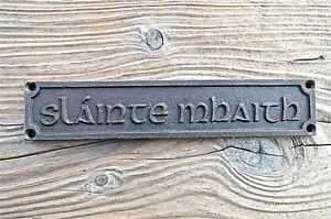 LOVELY-GAELIC-VINTAGE-STYLE-CAST-IRON-SIGN-SLAINTE-MAHAITH-GOOD-HEALTH-PUB-SIGN