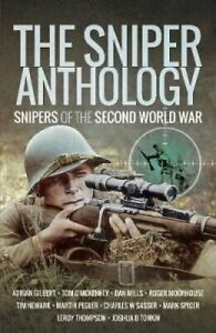 The-Sniper-Anthology-Snipers-of-the-Second-World-War-9781526760692-Brand-New