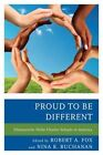 Proud to be Different: Ethnocentric Niche Charter Schools in America by Rowman & Littlefield (Hardback, 2014)