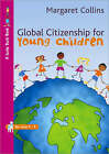 Global Citizenship for Young Children by Margaret Collins (Paperback, 2008)