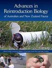 Advances in Reintroduction Biology of Australian and New Zealand Fauna by CSIRO Publishing (Hardback, 2015)