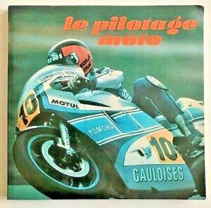 Le-PILOTAGE-MOTO-Guido-Bettiol-amp-Georges-Domenech-Dessins-BD-EO-1984-TBE