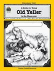 Literature Units: A Guide for Using Old Yeller in the Classroom by Michael Levin (1993, Paperback, New Edition, Teacher's Edition of Textbook)