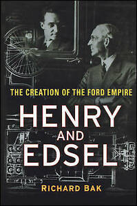 Henry-and-Edsel-The-Creation-of-the-Ford-Empire-by-Bak-Richard