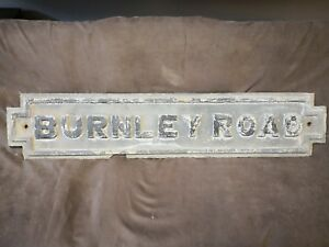 "Hot Sale Antique Vintage Cast Metal Street Sign Antiques Signs & Plaques burnley Road 45""x 9 1/2"""
