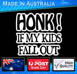 Car-Sticker-Honk-if-Kids-fall-Out-white-Funny-Decal-Vinyl