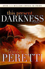 This Present Darkness by Frank Peretti (Paperback, 2006)