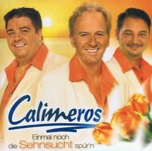 Calimeros-Une fois encore la nostalgie Sens 'N CD NEUF je suis si volontiers avec toi