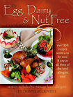 The Egg, Dairy and Nut Free Cookbook by Donna Beckwith (Paperback, 2004)