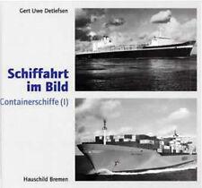 Schiffahrt im Bild. Containerschiffe 1 von Gert Uwe Detlefsen Schifffahrt