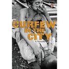 Curfew in the City by Vibhuti Narain Rai (Paperback, 2009)