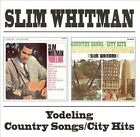 Yodeling/Country Songs/City Hits by Slim Whitman (CD, Sep-2001, Beat Goes On)