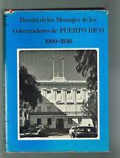 Nestor Rigual Resena De Los Mensajes De Los Gobernadores De Puerto Rico 1900-30