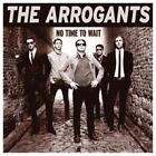 No Time To Wait von The Arrogants (2016)