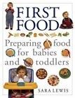 The Baby and Toddler Cookbook and Meal Planner by Sara Lewis (Paperback, 2004)