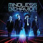All Around the World by Mindless Behavior (CD, 2013, Interscope (USA))